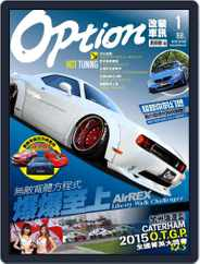 Option Tuning Magazine 改裝車訊 (Digital) Subscription January 5th, 2016 Issue