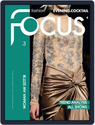 FASHION FOCUS WOMAN EVENING.COCKTAIL October 1st, 2017 Digital Back Issue Cover