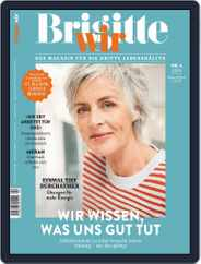 Brigitte WIR (Digital) Subscription April 1st, 2019 Issue