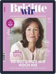 Brigitte WIR (Digital) Subscription August 1st, 2018 Issue
