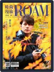 ROAM 時尚漫旅 (Digital) Subscription October 23rd, 2017 Issue