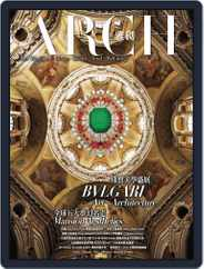 Arch 雅趣 (Digital) Subscription March 4th, 2014 Issue