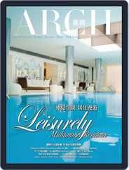 Arch 雅趣 (Digital) Subscription July 4th, 2013 Issue