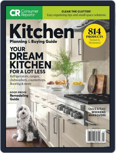 Consumer Reports Kitchen Planning and Buying Guide (Digital) January 1st, 2019 Issue Cover
