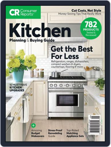 Consumer Reports Kitchen Planning and Buying Guide (Digital) September 11th, 2017 Issue Cover