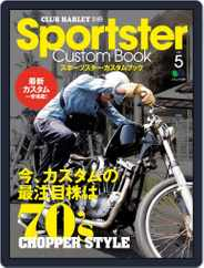 Sportster Custom Book スポーツスター・カスタムブック (Digital) Subscription June 13th, 2012 Issue