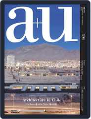 a+u Architecture and Urbanism (Digital) Subscription March 1st, 2020 Issue