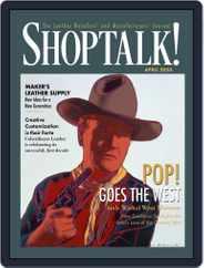 Shop Talk! (Digital) Subscription April 1st, 2020 Issue