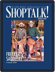 Shop Talk! (Digital) Subscription March 1st, 2020 Issue