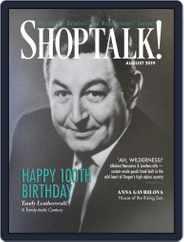Shop Talk! (Digital) Subscription August 1st, 2019 Issue