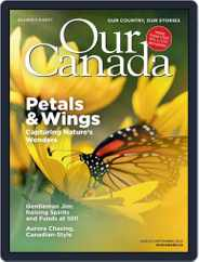 Our Canada (Digital) Subscription August 1st, 2020 Issue