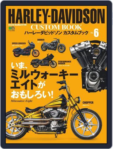 HARLEY-DAVIDSON CUSTOM BOOK Vol.6 Magazine (Digital) July 29th, 2020 Issue Cover