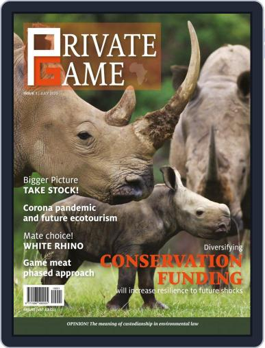 PRIVATE GAME   WILDLIFE RANCHING (Digital) July 1st, 2020 Issue Cover