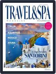 TRAVEL & SPA Magazine (Digital) Subscription June 17th, 2021 Issue