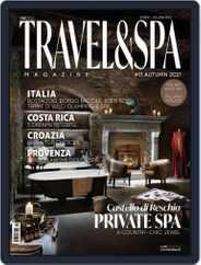 TRAVEL & SPA Magazine (Digital) Subscription October 1st, 2021 Issue