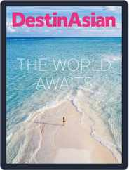 DestinAsian (Digital) Subscription August 1st, 2020 Issue