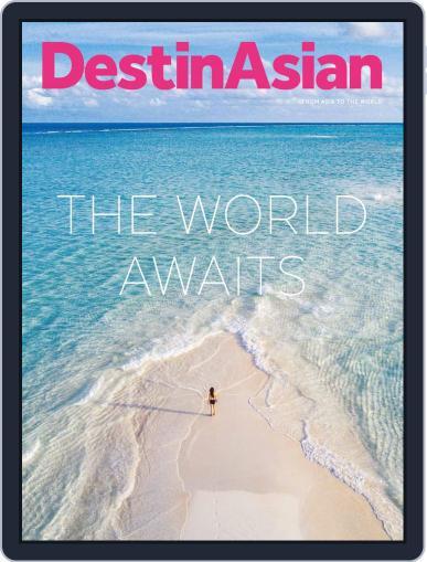 DestinAsian August 1st, 2020 Digital Back Issue Cover