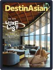 DestinAsian (Digital) Subscription October 1st, 2019 Issue