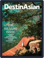 DestinAsian (Digital) Subscription June 1st, 2019 Issue