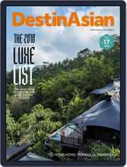 DestinAsian (Digital) Subscription October 1st, 2018 Issue