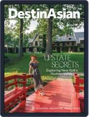 DestinAsian (Digital) Subscription August 1st, 2018 Issue