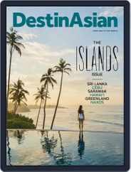 DestinAsian (Digital) Subscription June 1st, 2018 Issue