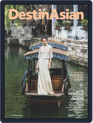 DestinAsian (Digital) Subscription February 1st, 2018 Issue