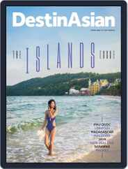 DestinAsian (Digital) Subscription June 1st, 2017 Issue