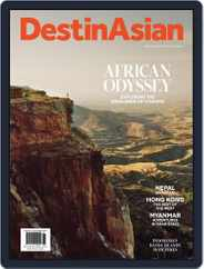 DestinAsian (Digital) Subscription August 1st, 2016 Issue