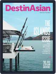 DestinAsian (Digital) Subscription June 1st, 2016 Issue