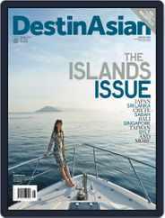 DestinAsian (Digital) Subscription May 31st, 2014 Issue