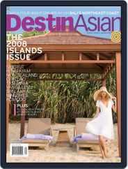 DestinAsian (Digital) Subscription June 15th, 2008 Issue