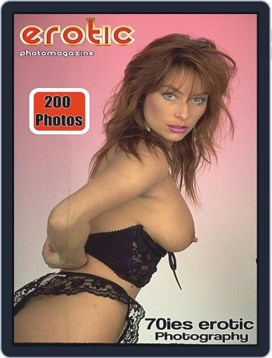 Erotics From The 70s Adult Photo August 12th, 2020 Digital Back Issue Cover