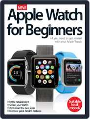 Apple Watch For Beginners Magazine (Digital) Subscription May 1st, 2016 Issue