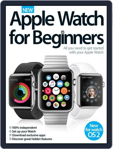 Apple Watch For Beginners November 4th, 2015 Digital Back Issue Cover