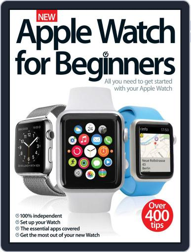 Apple Watch For Beginners June 24th, 2015 Digital Back Issue Cover