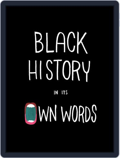 Black History In Its Own Words Magazine (Digital) February 8th, 2017 Issue Cover