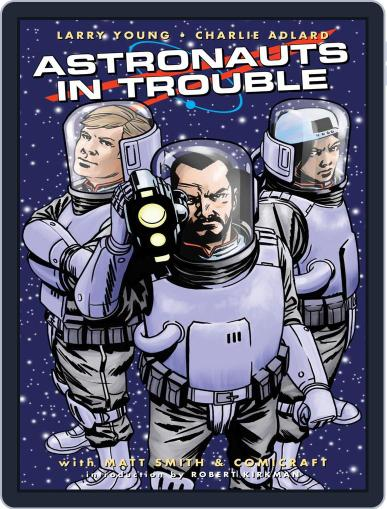 Astronauts In Trouble Magazine (Digital) August 24th, 2016 Issue Cover