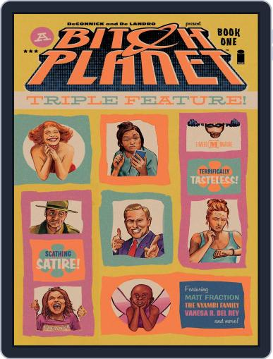 Bitch Planet: Triple Feature Magazine (Digital) July 13th, 2017 Issue Cover