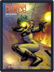 Cyber Force: Awakening Magazine (Digital) Subscription February 27th, 2019 Issue