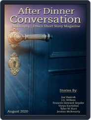 After Dinner Conversation: Philosophy | Ethics Short Story (Digital) Subscription August 1st, 2020 Issue
