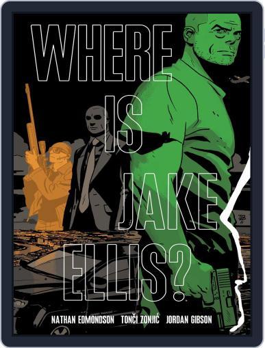Where Is Jake Ellis? Magazine (Digital) February 3rd, 2016 Issue Cover