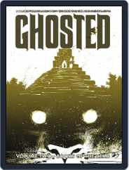 Ghosted Magazine (Digital) Subscription June 11th, 2014 Issue
