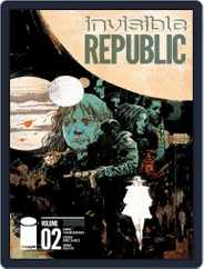 Invisible Republic Magazine (Digital) Subscription August 10th, 2016 Issue