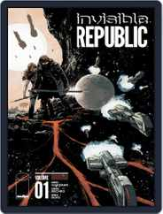 Invisible Republic Magazine (Digital) Subscription August 26th, 2015 Issue