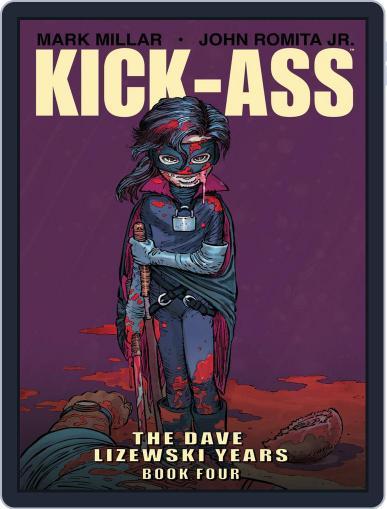 Kick-Ass: The Dave Lizewski Years Magazine (Digital) February 17th, 2018 Issue Cover