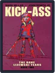 Kick-Ass: The Dave Lizewski Years Magazine (Digital) Subscription February 15th, 2018 Issue