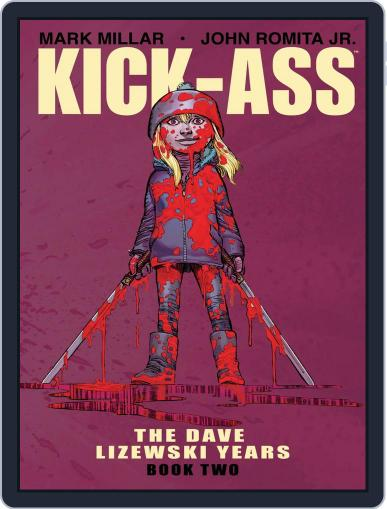 Kick-Ass: The Dave Lizewski Years February 15th, 2018 Digital Back Issue Cover