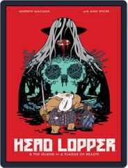 Head Lopper Magazine (Digital) Subscription October 5th, 2016 Issue
