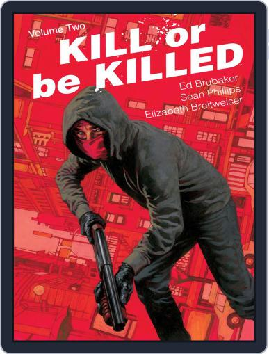 Kill Or Be Killed August 9th, 2017 Digital Back Issue Cover